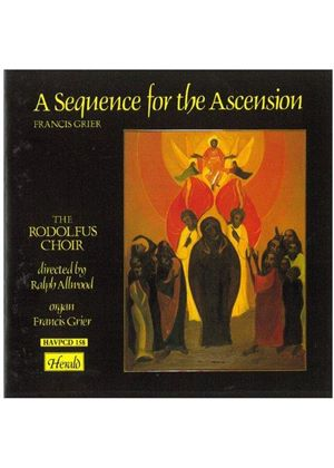 VARIOUS COMPOSERS - A Sequence For The Ascension (Allwood, Grier)