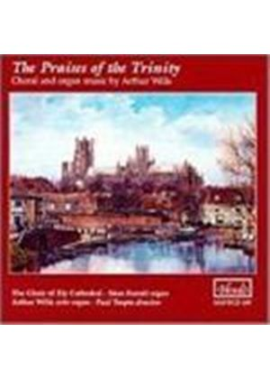 VARIOUS COMPOSERS - The Praises Of The Trinity (Farrell, Wills)