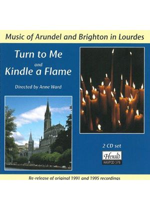 Turn to Me and Kindle a Flame (Music CD)