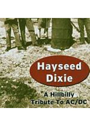 Hayseed Dixie - A Hillbilly Tribute To AC/DC (Music CD)