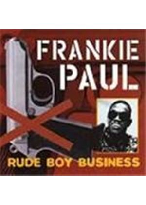Frankie Paul - Rude Boy Business