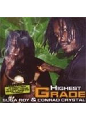 Suga Roy And Conrad Crystal - Highest Grade (Music CD)
