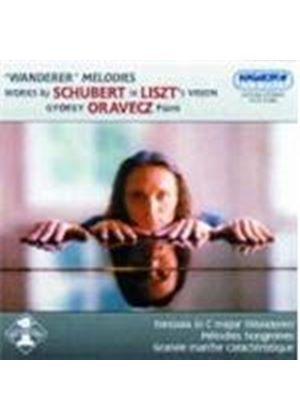 SCHUBERT/LISZT - Wanderer Melodies: Works By Schubert In Liszt's Vision