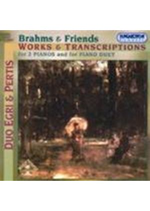 Brahms/Joachim/Schubert/Schumann - Brahms And Friends: Works And Transcriptions For 2 Pianos