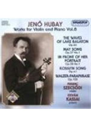 Hubay: Works for Violin and Piano, Vol 8