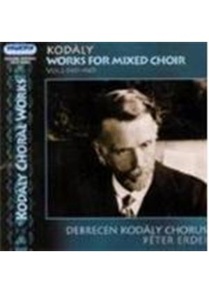 Kodály: Works for Mixed Choir, Vol 2