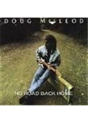 Doug MacLeod - No Road Back Home