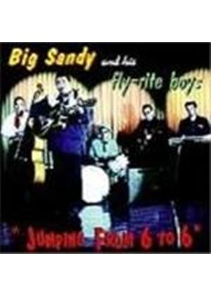 Big Sandy & His Fly-Rite Boys - Jumping From 6 To 6
