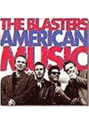 Blasters (The) - American Music