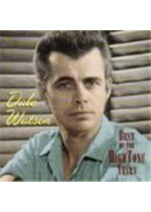Dale Watson - Best Of The Hightone Years, The