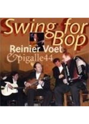 Reiner Voet & Pigalle 44 - Swing For Bop