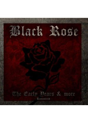 Black Rose - The Early Years (Music CD)