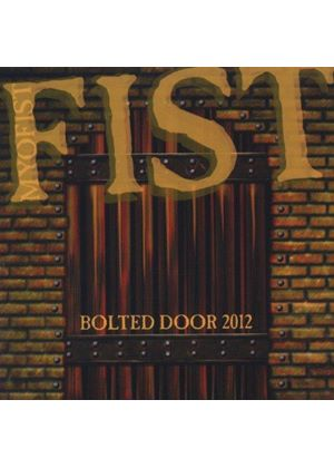 Fist - Bolted Door 2012 (Music CD)