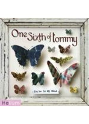 One Sixth of Tommy - You're In My Head (CD + Digital Download Album) (Music CD)