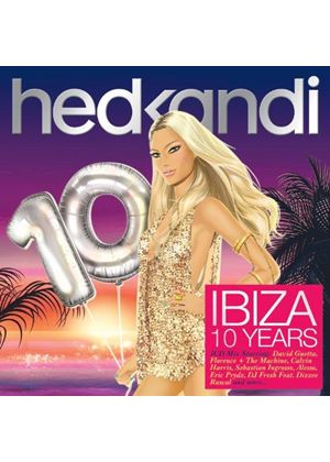 Various Artists - Hed Kandi (Ibiza 10 Years) (Music CD)