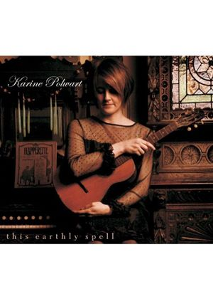 Karine Polwart - This Earthly Spell (Music CD)