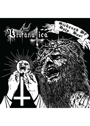 Profanatica - Sickened by Holy Host (Music CD)