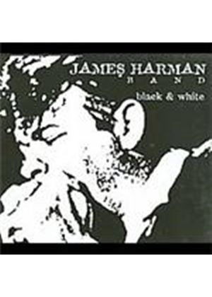 James Harman Band (The) - Black And White (Special Edition) [Digipak] (Music CD)
