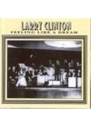 Larry Clinton - Feeling Like A Dream