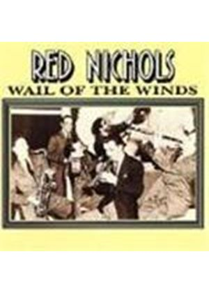 Red Nichols - Wail Of The Winds