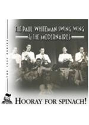 Paul Whiteman Swing Wing - Hooray For Spinach