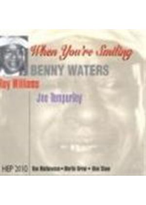Benny Waters - When You're Smiling