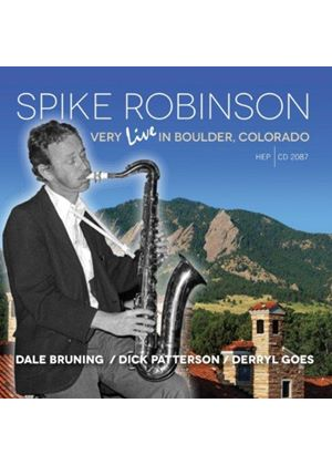 Spike Robinson - Very Live in Boulder, Colorado (Music CD)