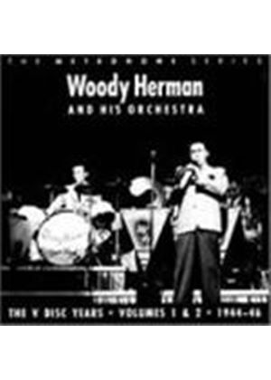 Woody Herman Orchestra - The V-Disc Years 1944 - 46 Vol. 1 And 2 (Music CD)