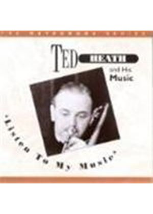 Ted Heath And His Music - Listen To My Music Vol.1