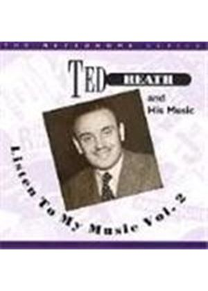 Ted Heath - Listen To My Music Vol.2 (1946-1947)