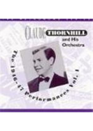 Claude Thornhill - 1946-1947 Performances Vol.1, The [Remastered]