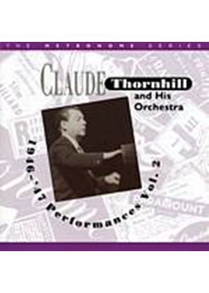 Claude Thornhill And His Orchestra - 1946 - 47 Performances - Vol. 2 (Music CD)