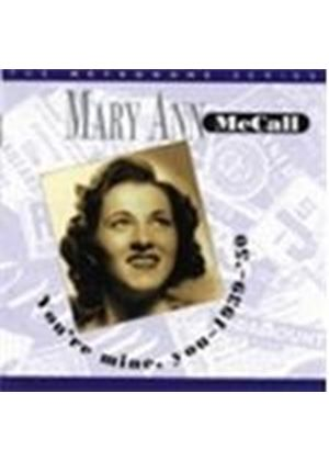 Mary Ann McCall - You're Mine You 1939-1950