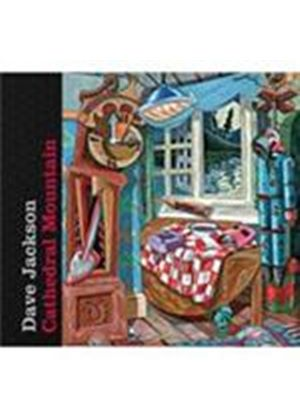 Dave Jackson - Cathedral Mountain (Music CD)