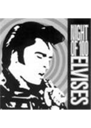Various Artists - Night Of 100 Elvises