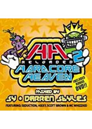 Various Artists - Hardcore Heaven Reloaded(+ Dvd)(Mixed By Sy & Darren Styles) (Music CD)