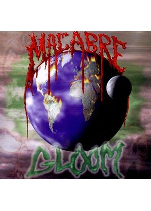 Macabre - Gloom (Music CD)