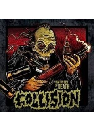 Collision - A Healthy Dose Of Death (Music CD)