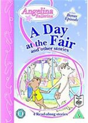 Angelina - A Day At The Fair And Other Stories