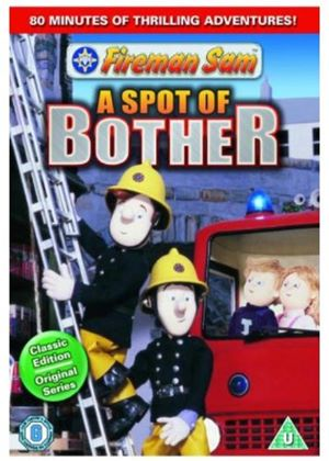 Fireman Sam - A Spot Of Bother