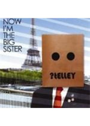 Telley - Now I'm The Big Sister (Music CD)