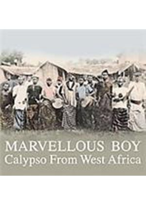 Various Artists - Marvellous Boy (Calypso From West Africa) (Music CD)