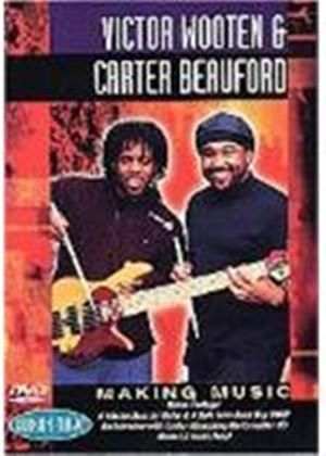 Victor Wooten And Carter Beauford - Making Music