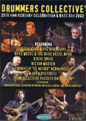Drummers Collective - 25th Anniversary Celebration And Bass Day 2002 (Two Discs)