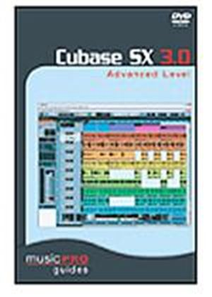 Music Pro Guide - Cubase Sx 3 Advanced Level