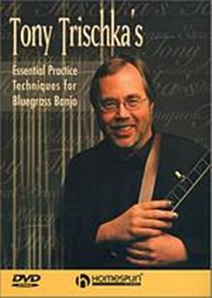 Tony Trischka - Essential Practice Techniques For Bluegrass Banjo