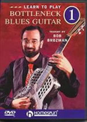 Learn To Play Bottleneck Blues Guitar Vol. 1