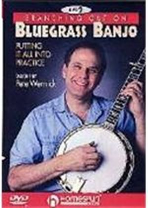 Pete Wernick - Branching Out On Bluegrass Banjo 2 - Putting It All Into Practise
