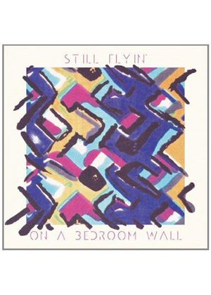 Still Flyin' - On a Bedroom Wall (Music CD)