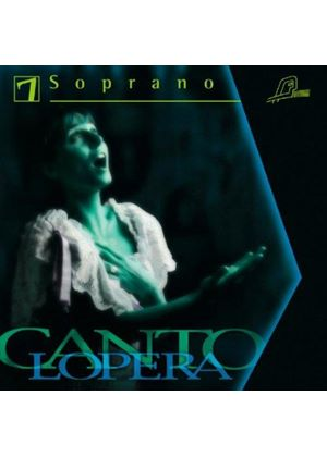 Cantolopera: Soprano, Vol. 7 (Music CD)